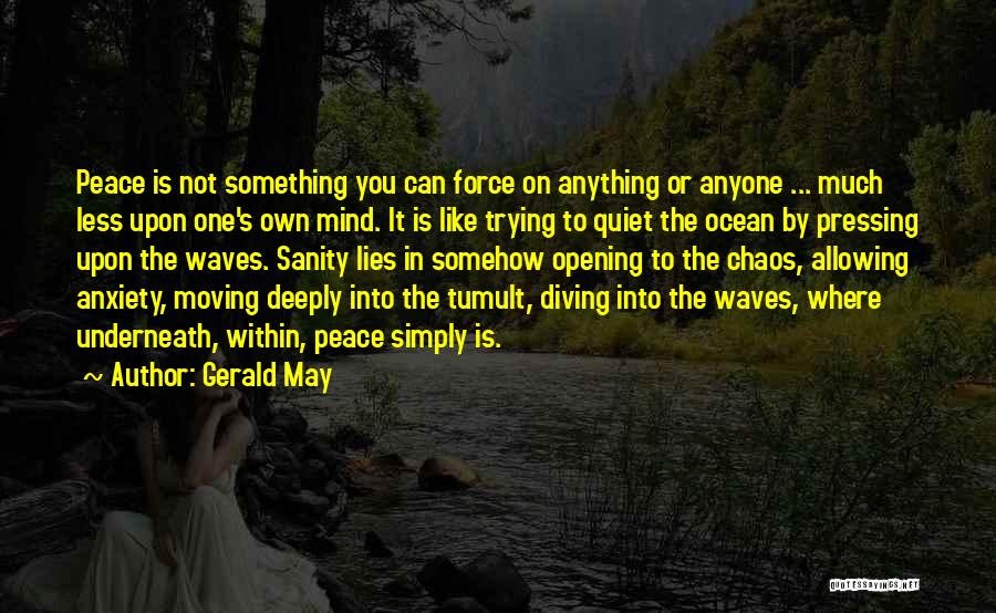 Gerald May Quotes 546835