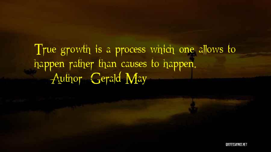 Gerald May Quotes 991263