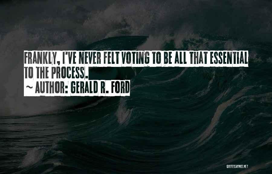 Gerald R. Ford Quotes 1068657