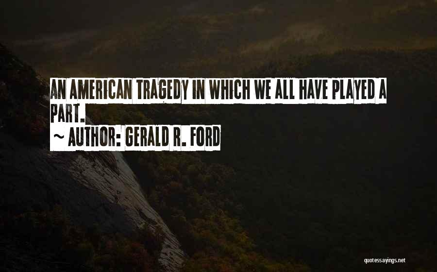 Gerald R. Ford Quotes 1150601