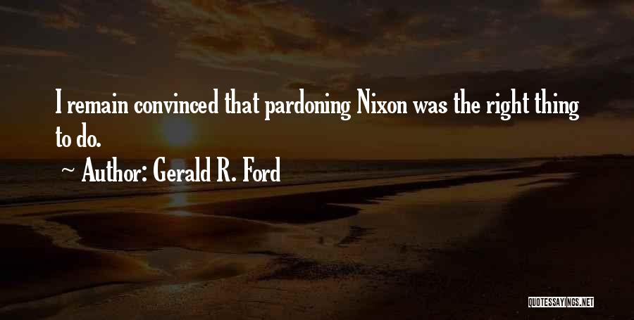Gerald R. Ford Quotes 1238721
