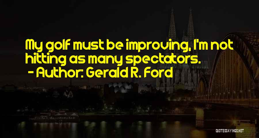 Gerald R. Ford Quotes 1392776