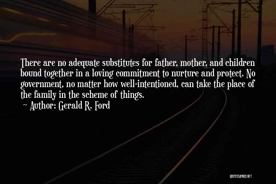 Gerald R. Ford Quotes 1404389