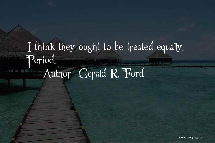 Gerald R. Ford Quotes 1627679