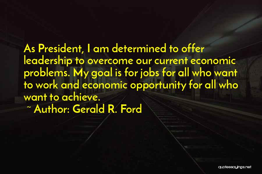 Gerald R. Ford Quotes 1736820