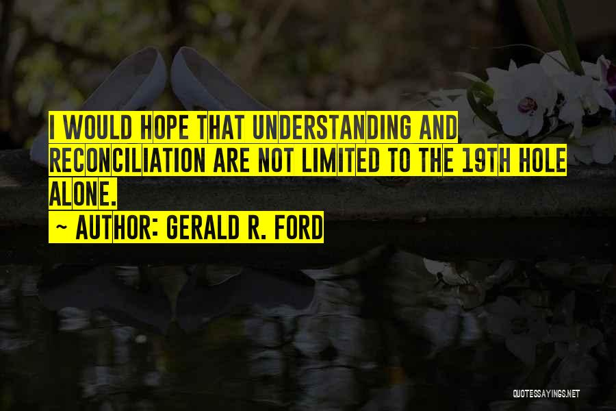 Gerald R. Ford Quotes 1788054