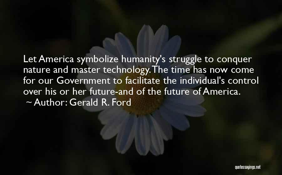 Gerald R. Ford Quotes 2007157