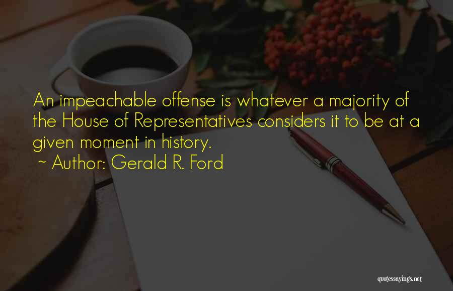 Gerald R. Ford Quotes 407016