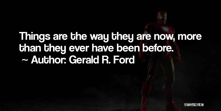 Gerald R. Ford Quotes 421597