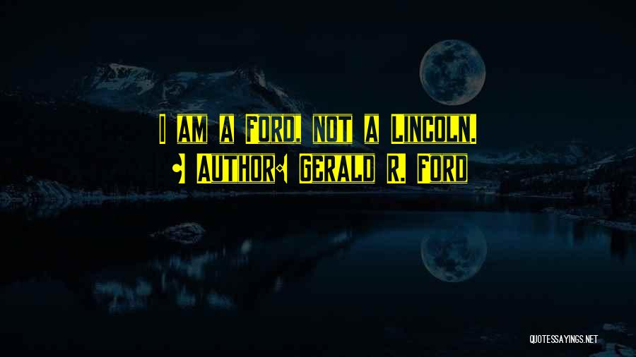 Gerald R. Ford Quotes 639690