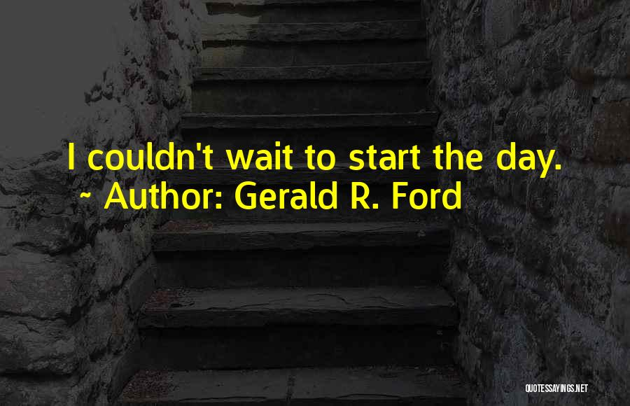 Gerald R. Ford Quotes 721780