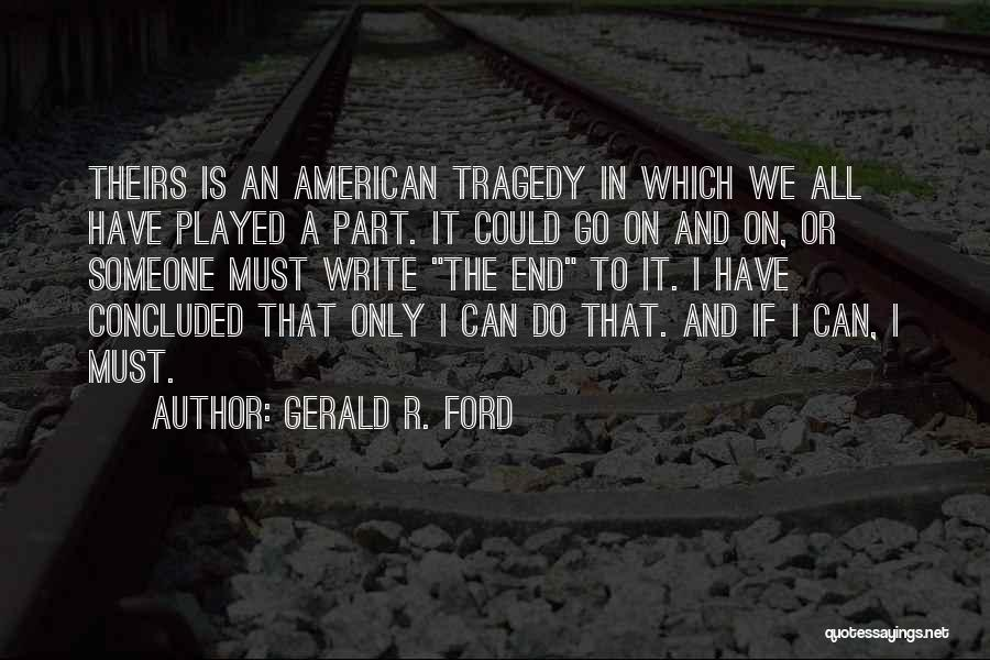 Gerald R. Ford Quotes 878257