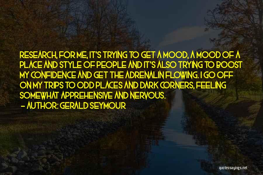 Gerald Seymour Quotes 1376383