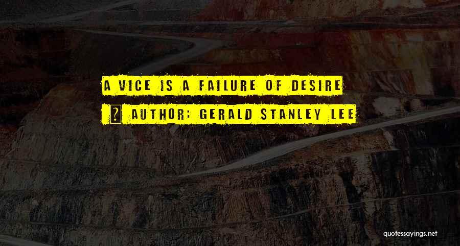 Gerald Stanley Lee Quotes 1324742