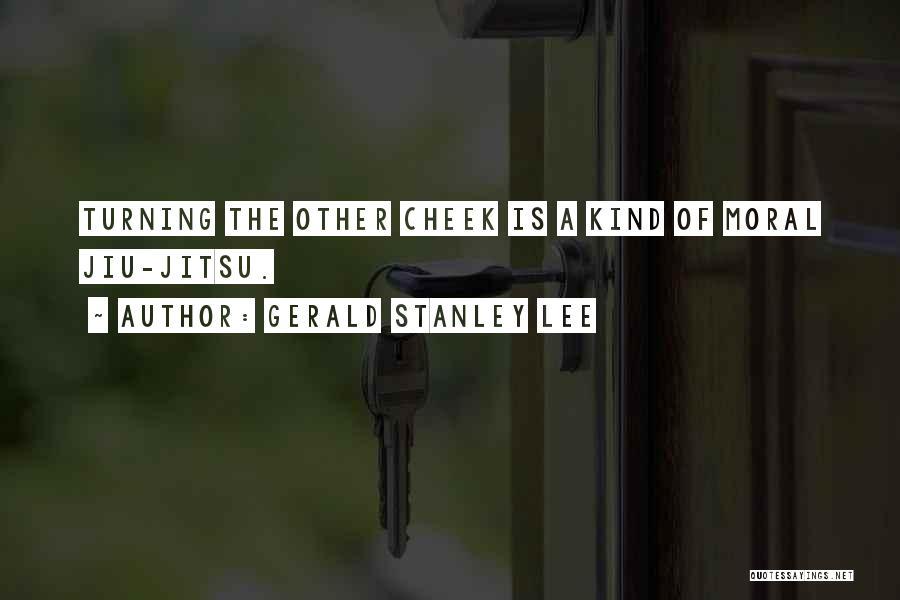 Gerald Stanley Lee Quotes 1862433