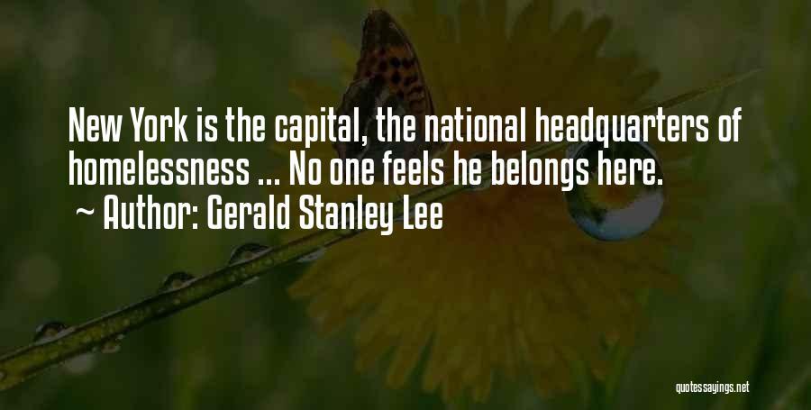 Gerald Stanley Lee Quotes 2113215