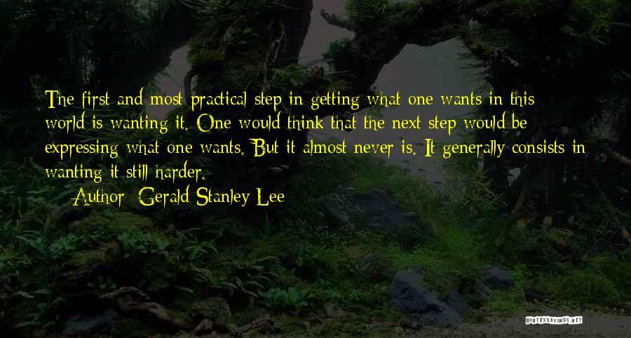Gerald Stanley Lee Quotes 261480