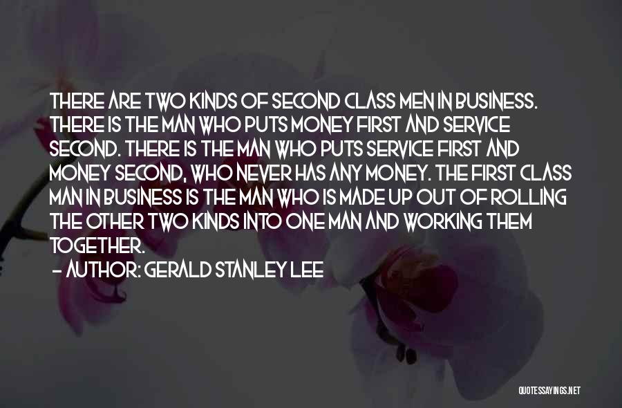 Gerald Stanley Lee Quotes 996817