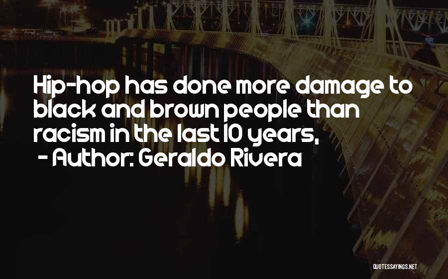 Geraldo Rivera Quotes 1225186