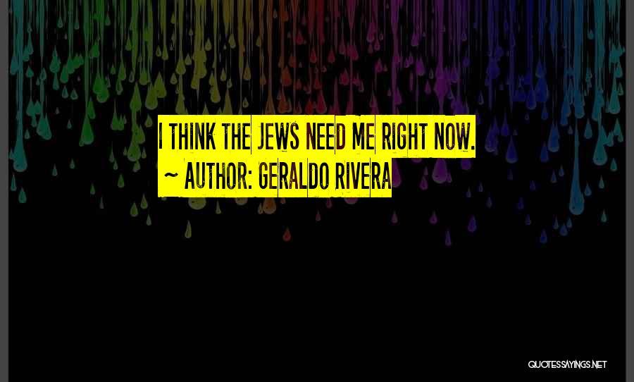 Geraldo Rivera Quotes 1246743