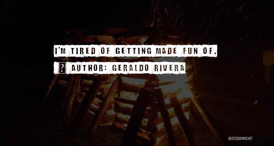 Geraldo Rivera Quotes 1291066