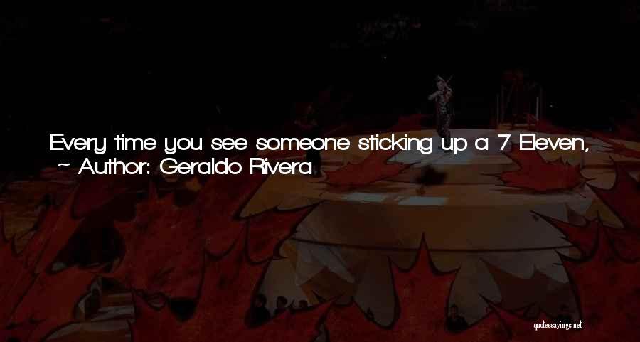 Geraldo Rivera Quotes 1360974