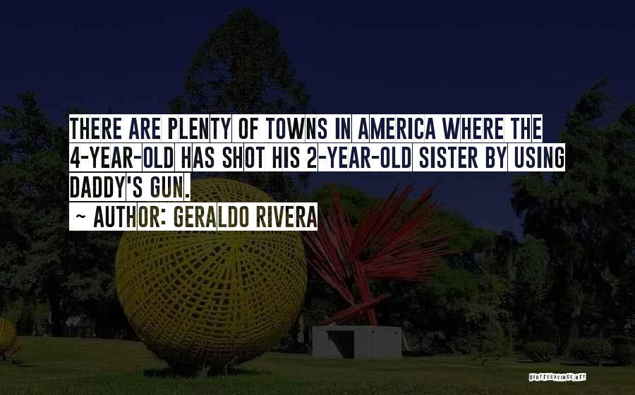 Geraldo Rivera Quotes 1490286