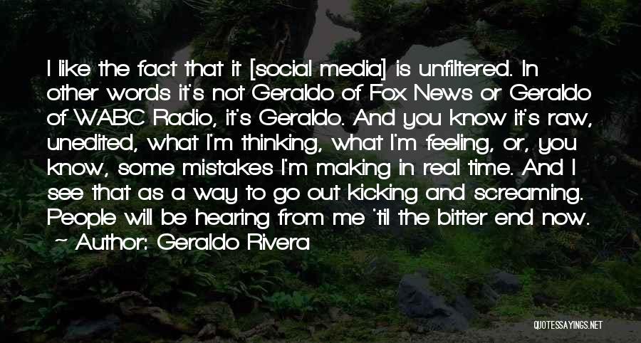 Geraldo Rivera Quotes 1519142