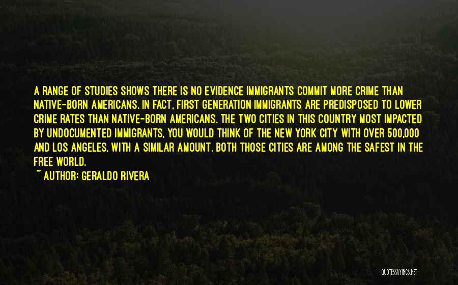 Geraldo Rivera Quotes 2073199