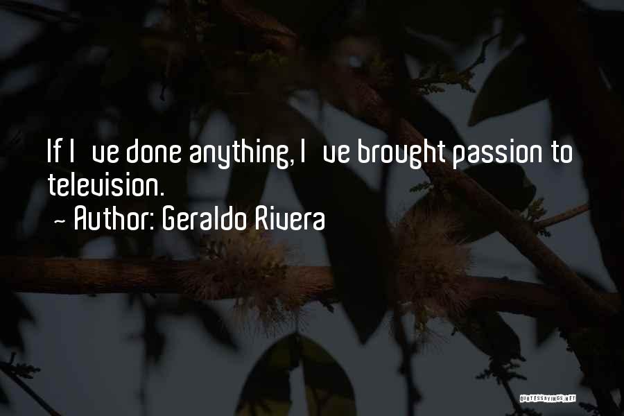 Geraldo Rivera Quotes 2176126