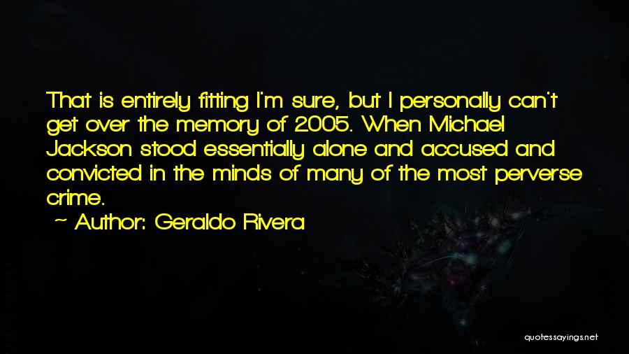 Geraldo Rivera Quotes 218177