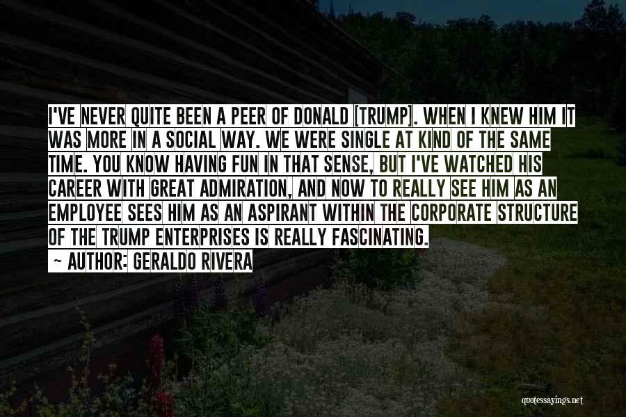 Geraldo Rivera Quotes 2222792