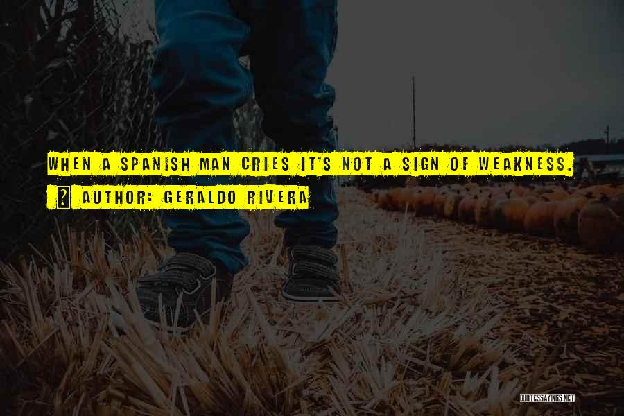 Geraldo Rivera Quotes 516985