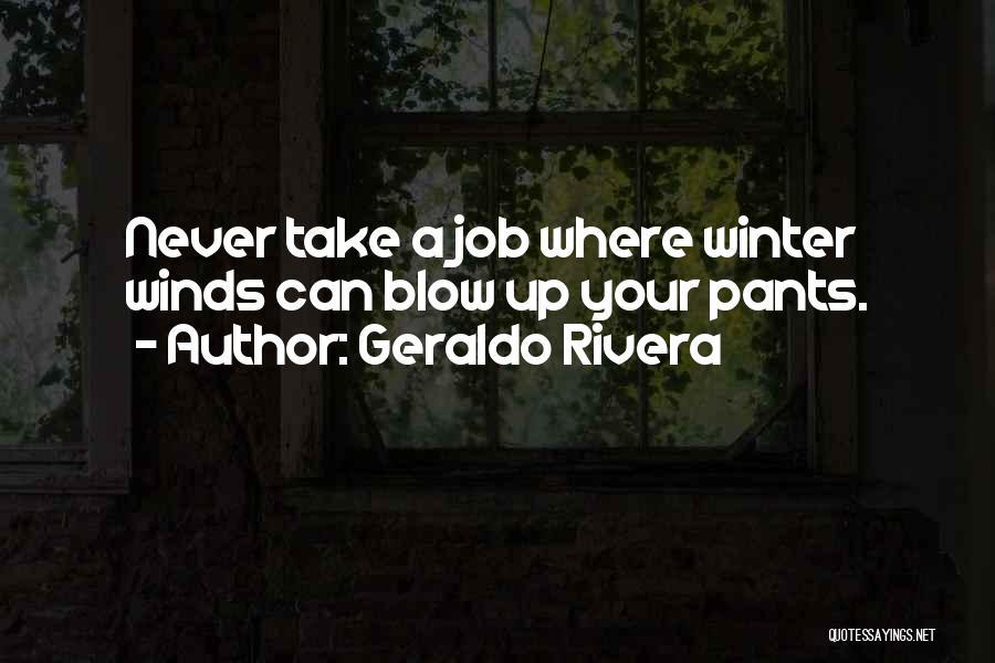 Geraldo Rivera Quotes 608168