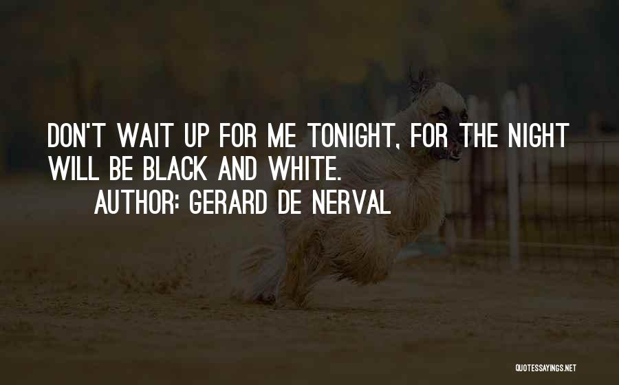 Gerard De Nerval Quotes 1573058