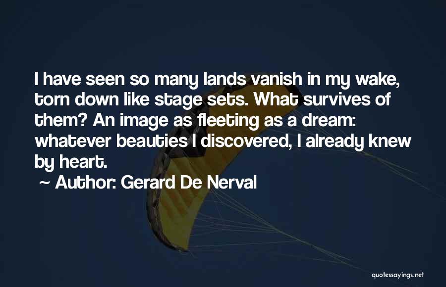 Gerard De Nerval Quotes 2148760