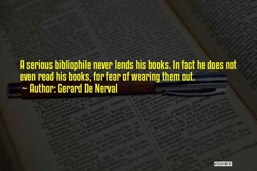 Gerard De Nerval Quotes 638203
