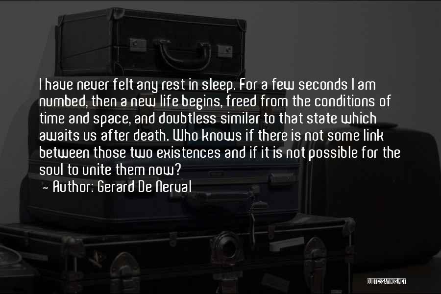 Gerard De Nerval Quotes 985390