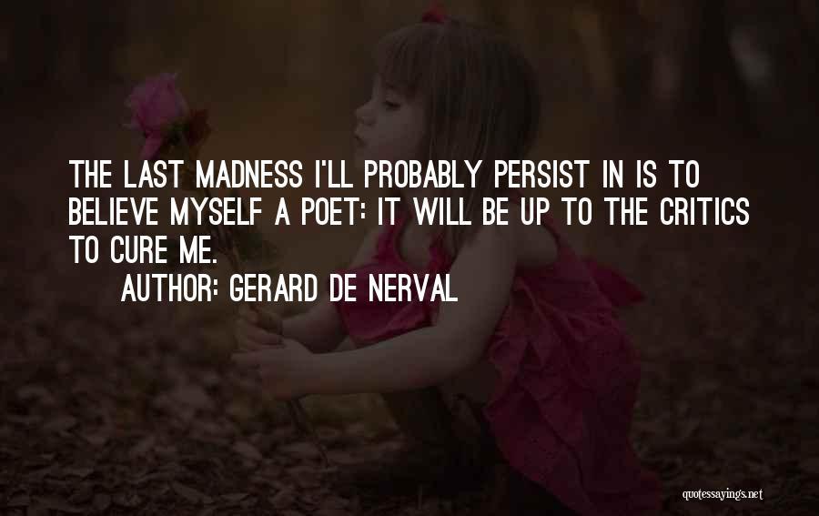 Gerard De Nerval Quotes 997906