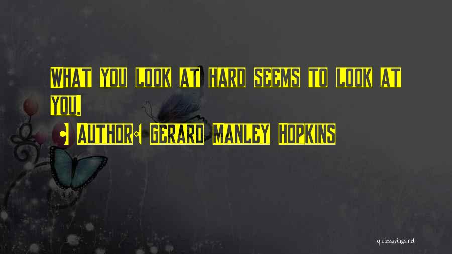 Gerard Manley Hopkins Quotes 455846