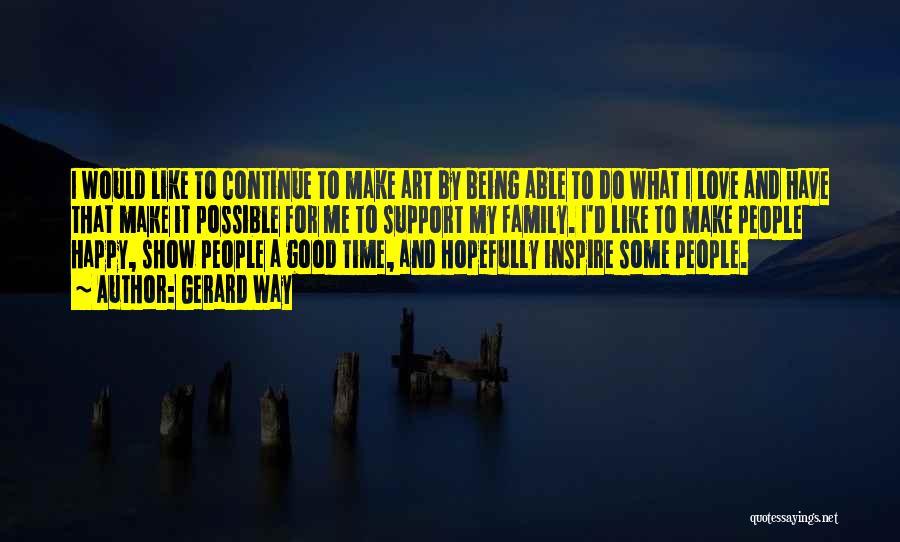 Gerard Way Quotes 1037957