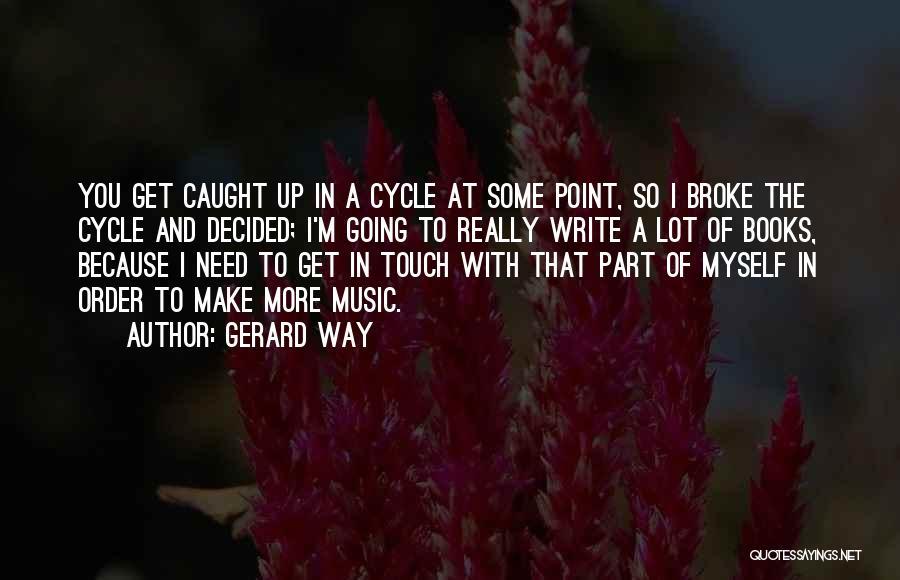 Gerard Way Quotes 1060694