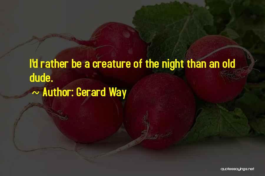 Gerard Way Quotes 1115949