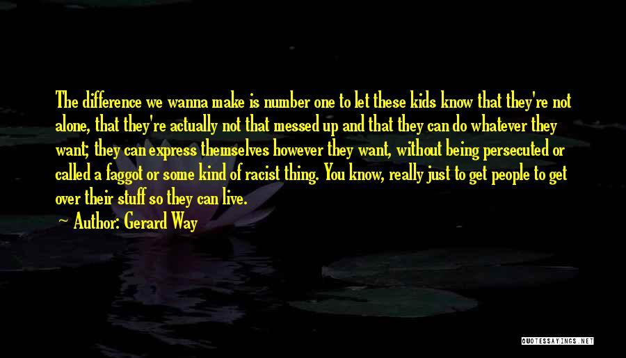 Gerard Way Quotes 1177859