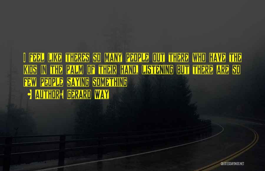 Gerard Way Quotes 1444705