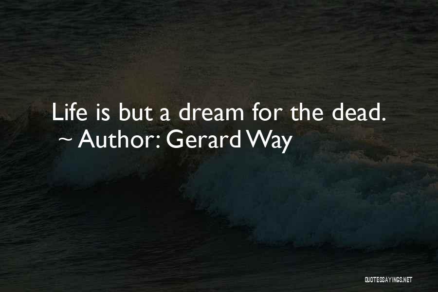 Gerard Way Quotes 1648932