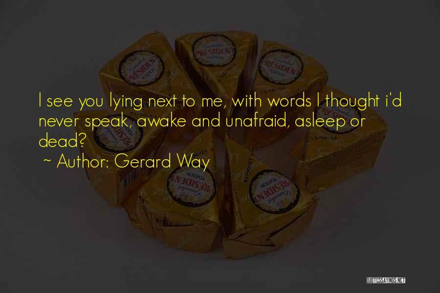 Gerard Way Quotes 1868849