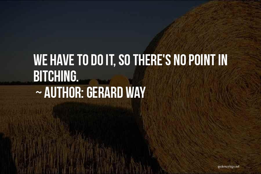 Gerard Way Quotes 1874836