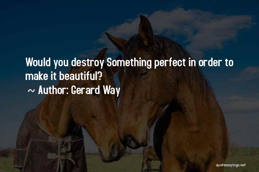 Gerard Way Quotes 1981104