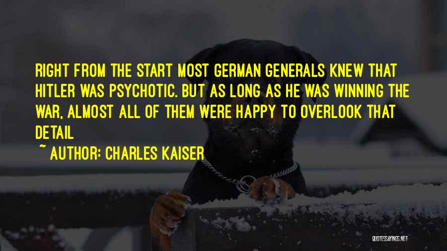 German Kaiser Quotes By Charles Kaiser